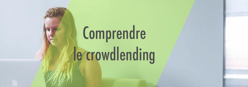 Crowdlending: l'essentiel pour bien investir