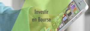 Investir en Bourse : s'entraîner grâce à des applis