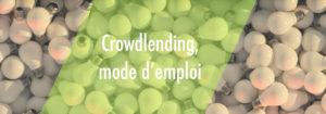 Investir éthique grâce au crowdlending ou prêt participatif