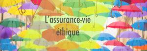 Assurance-vie éthique