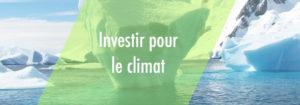 Investir pour le climat