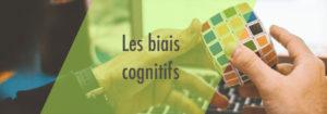 Investir éthique-les biais cognitifs
