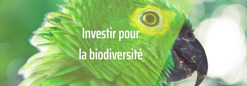 Investir dans la biodiversité
