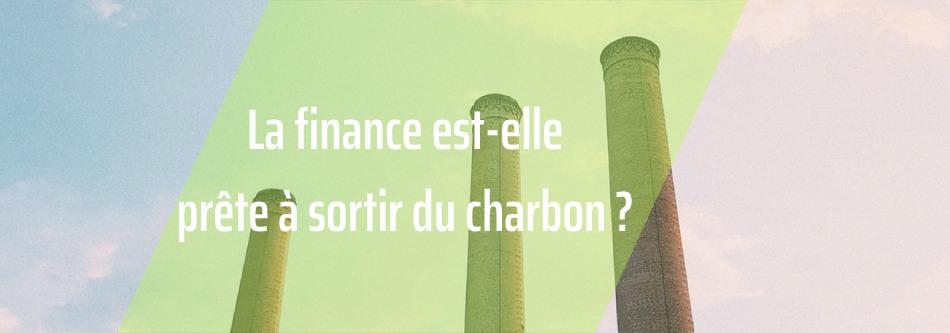 Finance et charbon : un rapport passe les banques au crible