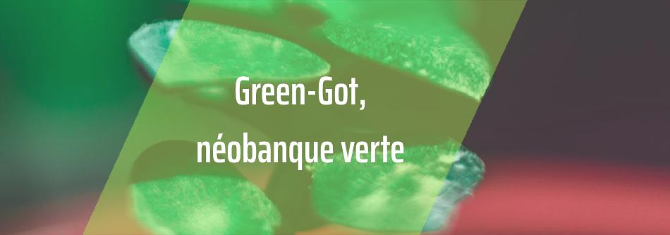 Green-Got : une néobanque pour financer la transition écologique