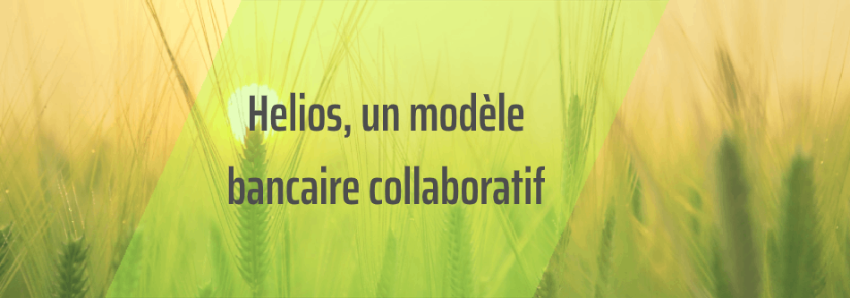 Helios, une éco-banque collaborative
