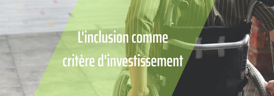 LFR Inclusion Responsable ISR, un fonds qui investit dans des entreprises inclusives